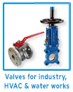 Valves for industry, HVAC and water works